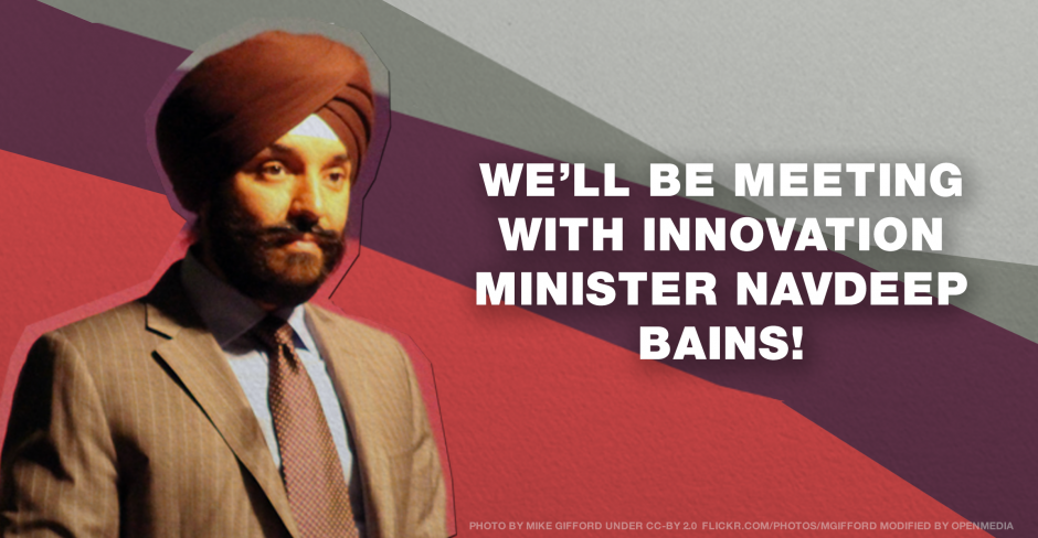 Image for We're meeting with Minister Bains and want to take your voices with us — what should we tell him?