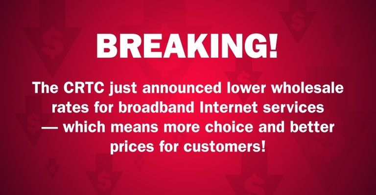 Image for BREAKING: New CRTC Announcement means more choice and cheaper Internet prices for Canadians