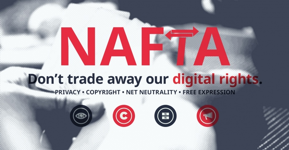 Image for NAFTA: Our Digital Rights are not for sale (or trade)