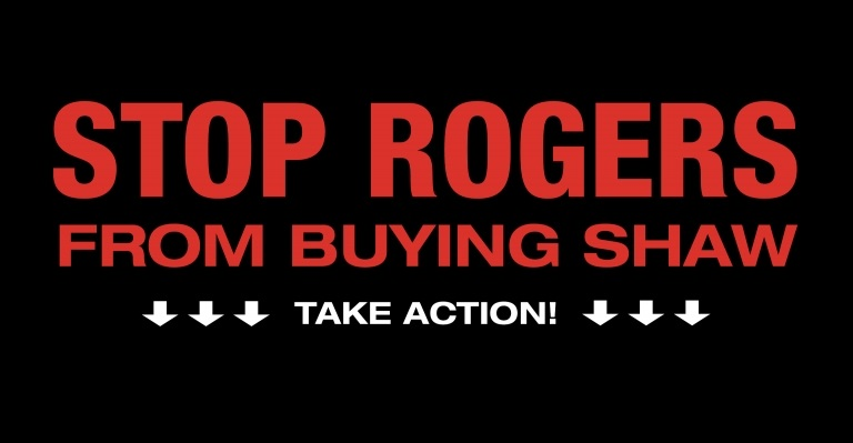 Image for Stop Rogers from buying out Shaw!