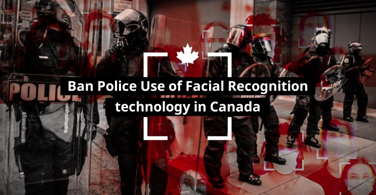 Image for Ban Police Use of Facial Recognition in Canada