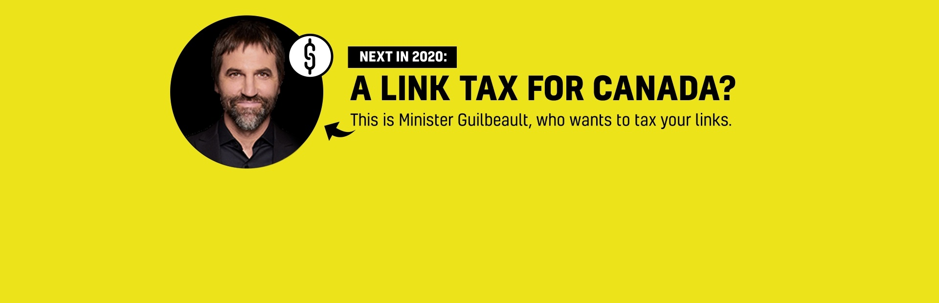 Tell Minister Guilbeault to kill the Link Tax NOW!