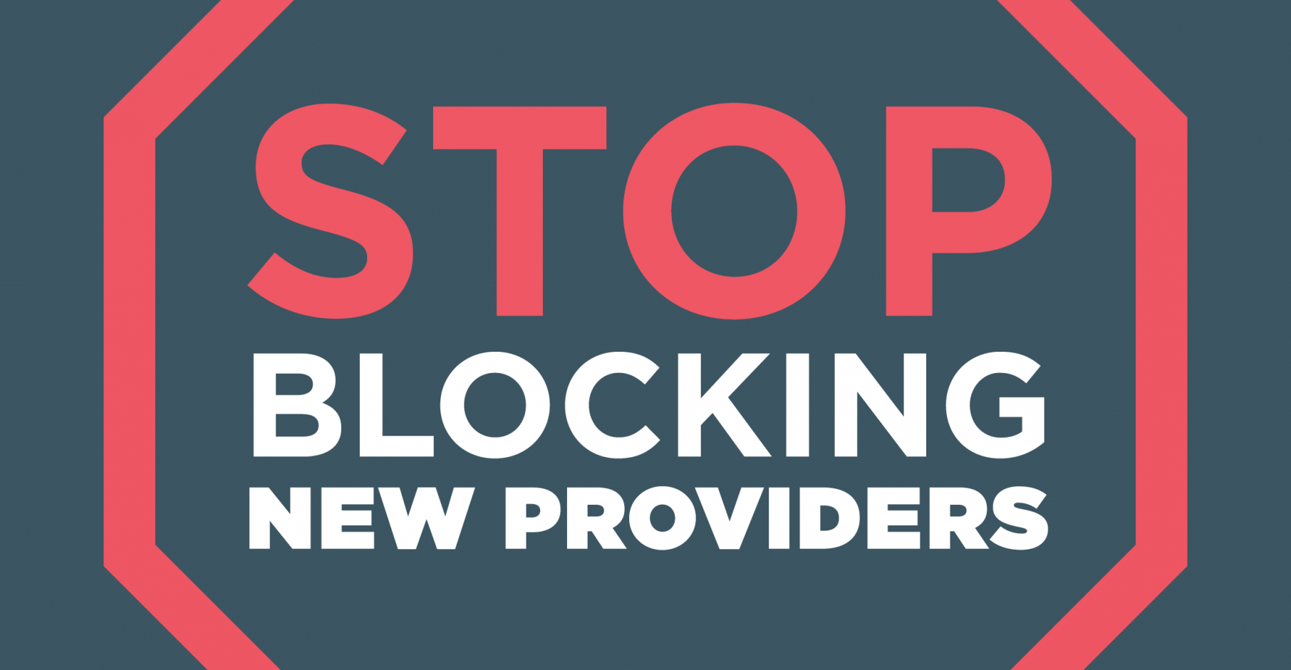 Stop Blocking New Providers