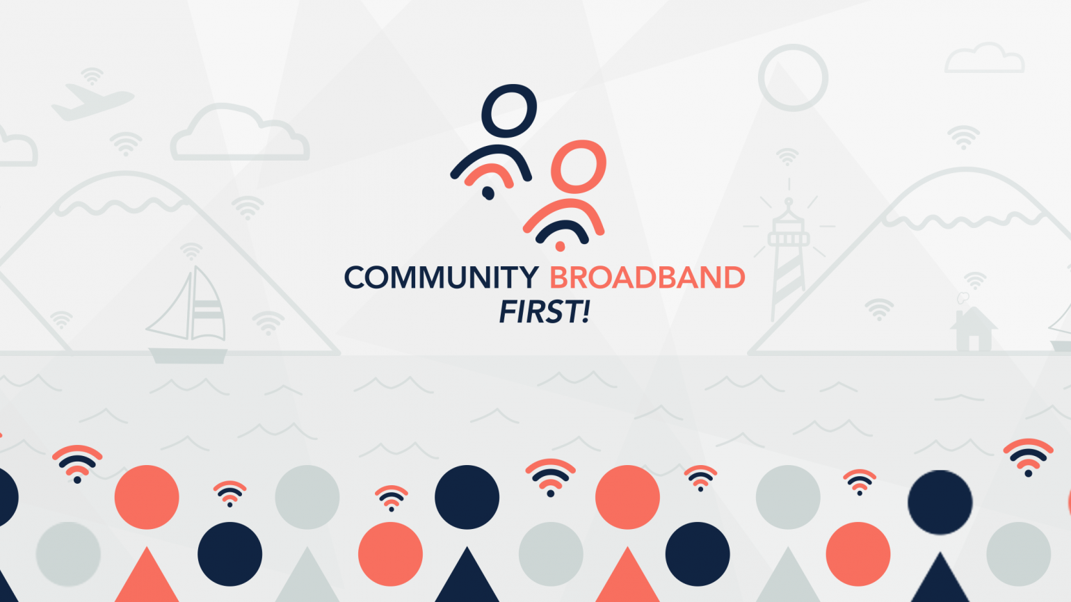 Community Broadband First!