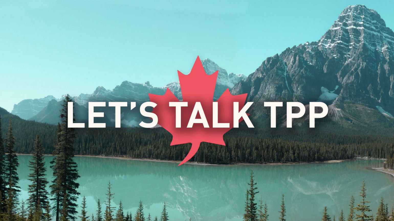 Lets Talk TPP
