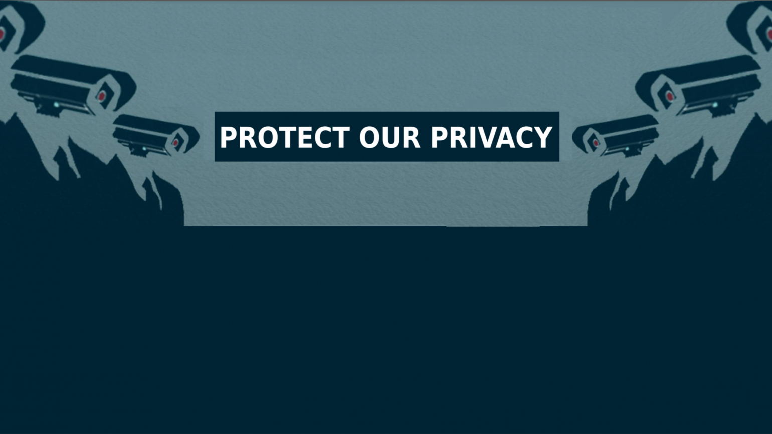 Protect Our Privacy