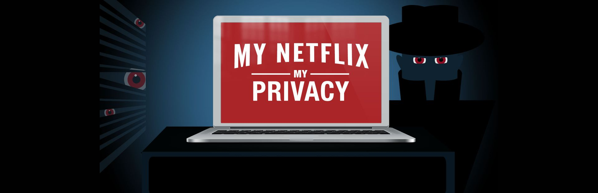 My Netflix, My Privacy