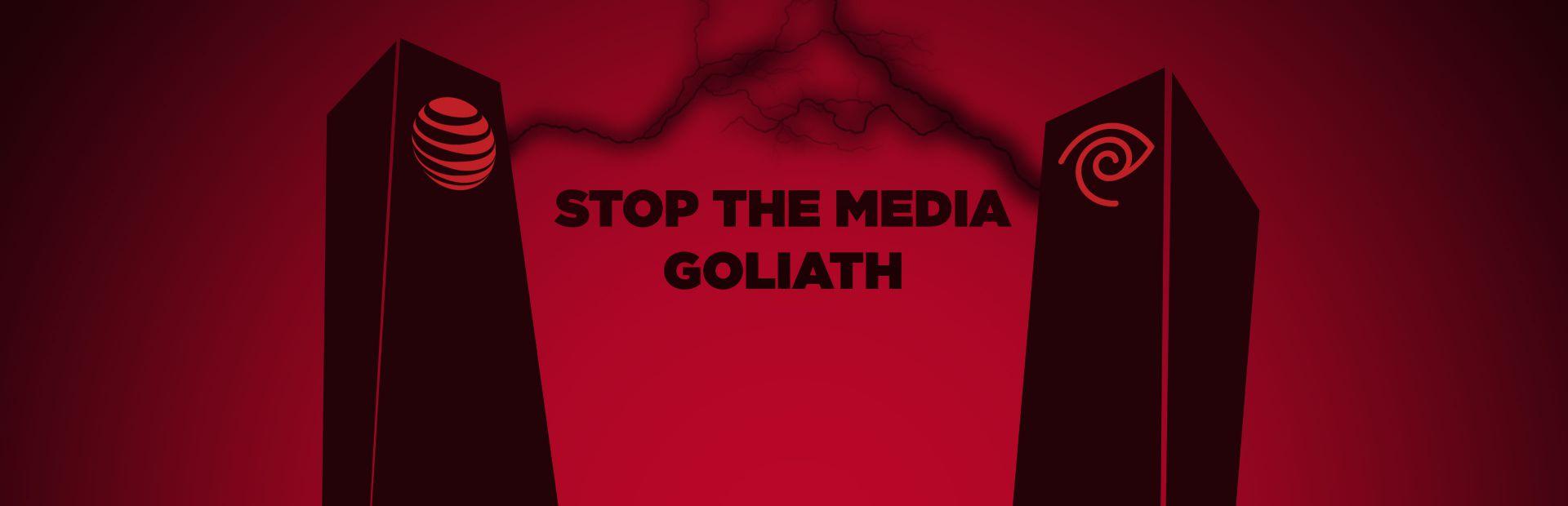 Stop the Media Goliath