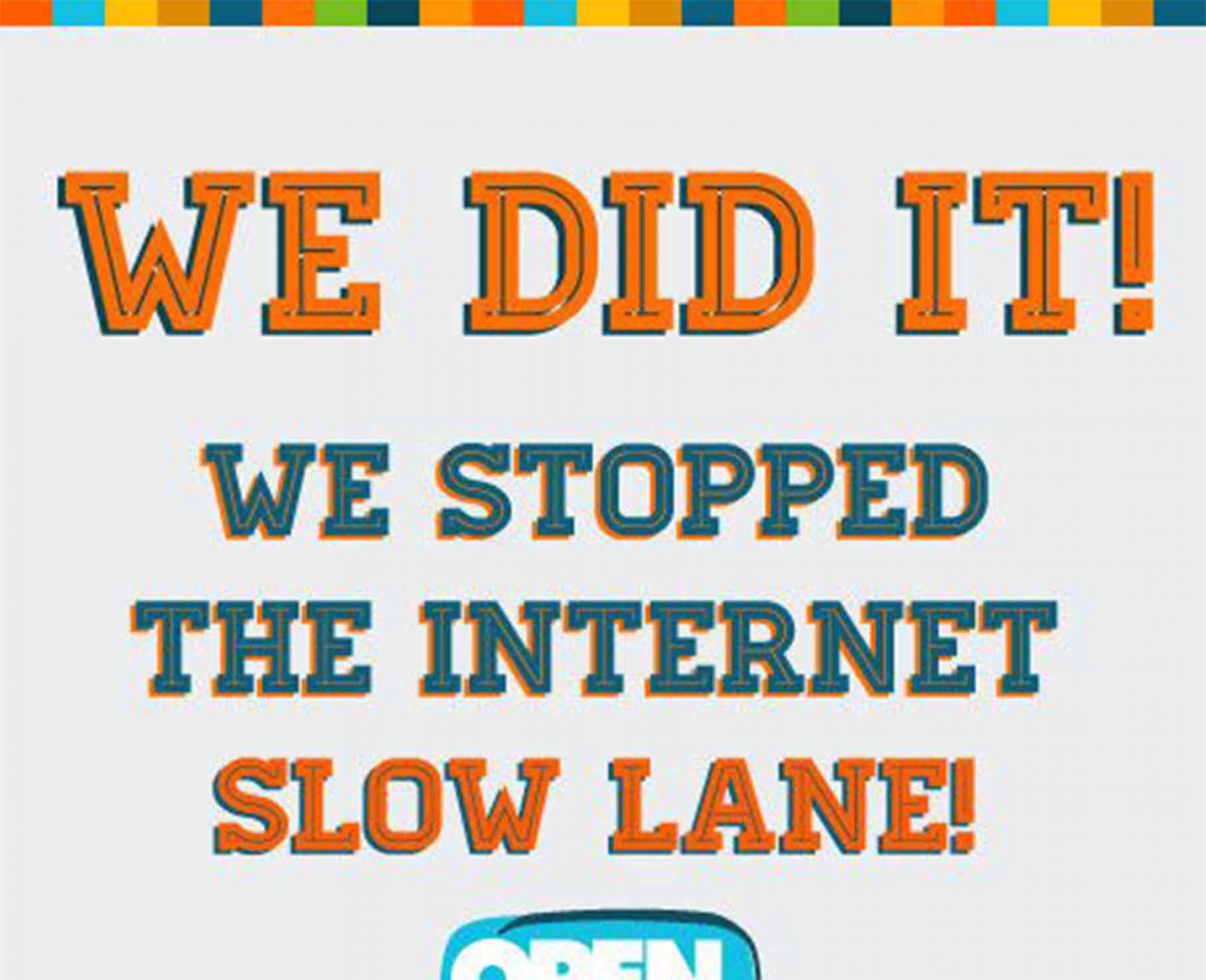 How we stopped the Internet Slow Lane