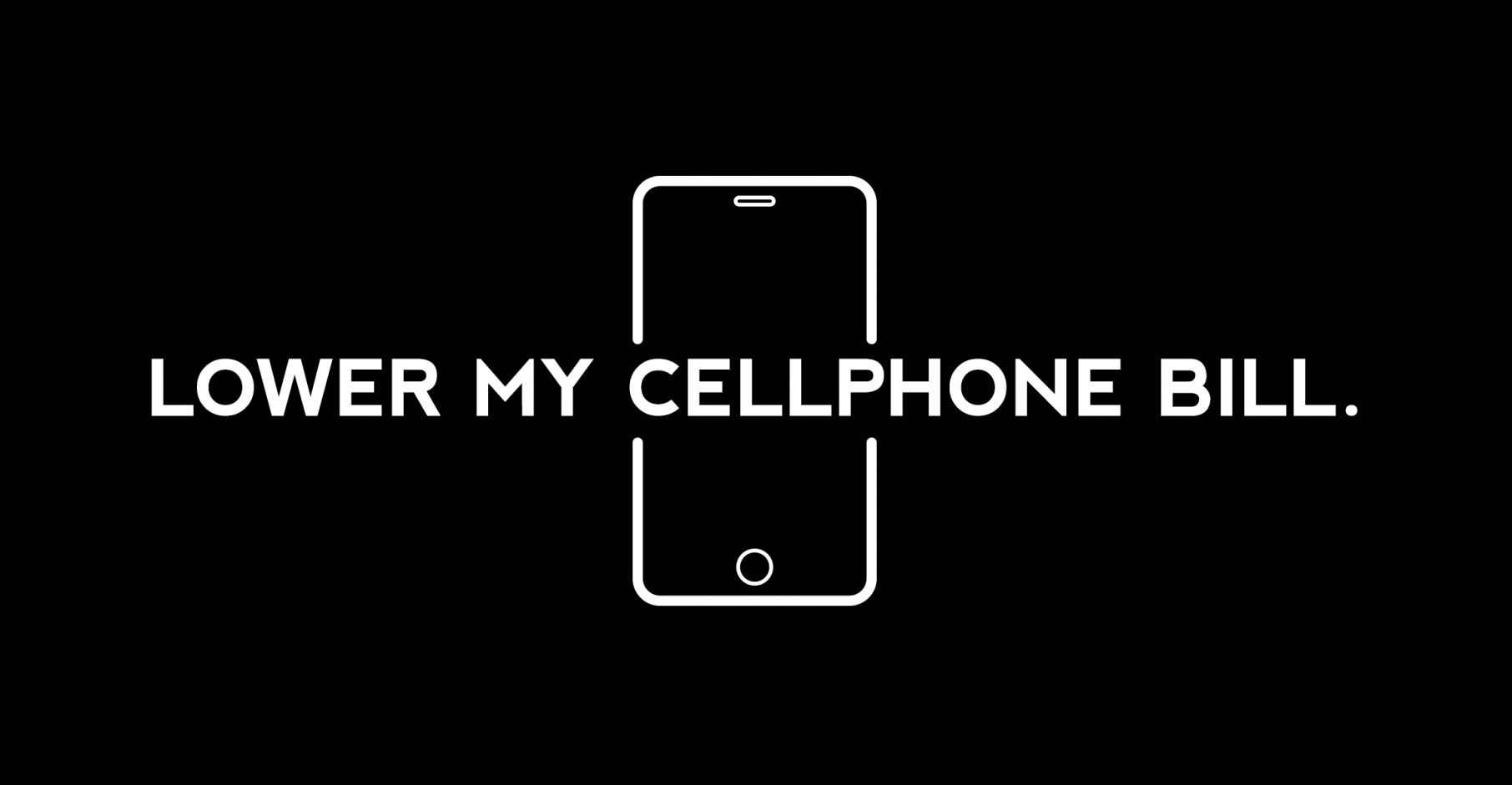 it's time to lower your cell bill | openmedia